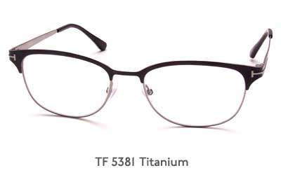 Tom Ford TF 5381 Titanium glasses